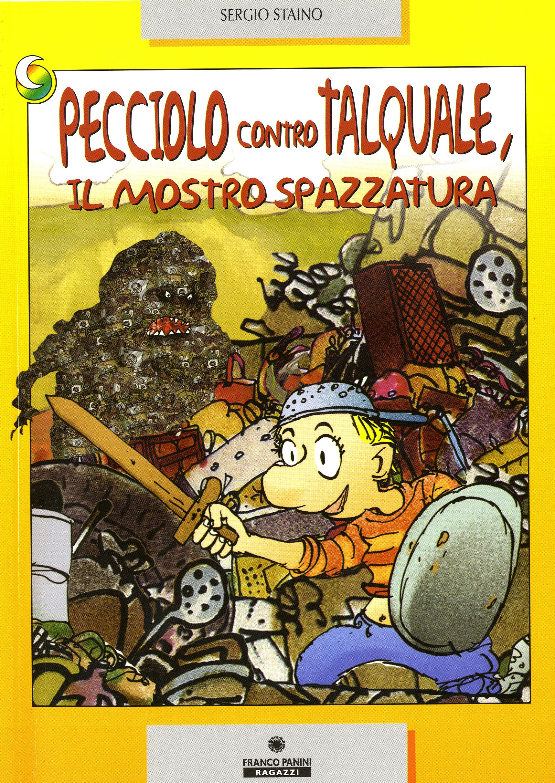Pecciolo_contro_Talquale,_il_mostro_della_spazzatura